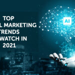 Top Digital Marketing Trends to Watch in 2021
